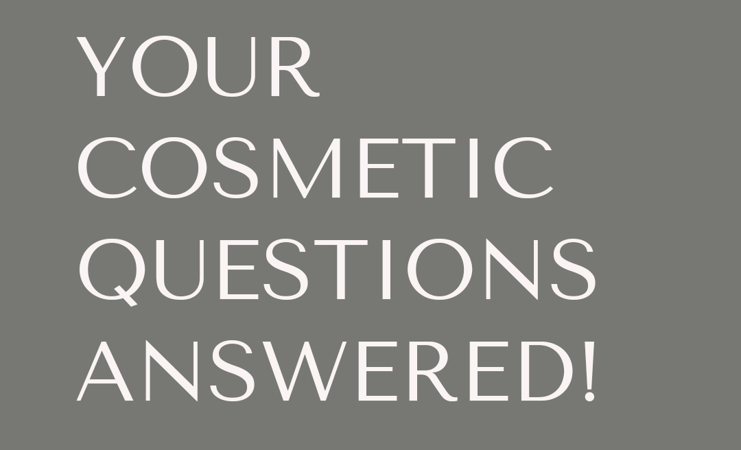 Your Cosmetic Questions Answered header