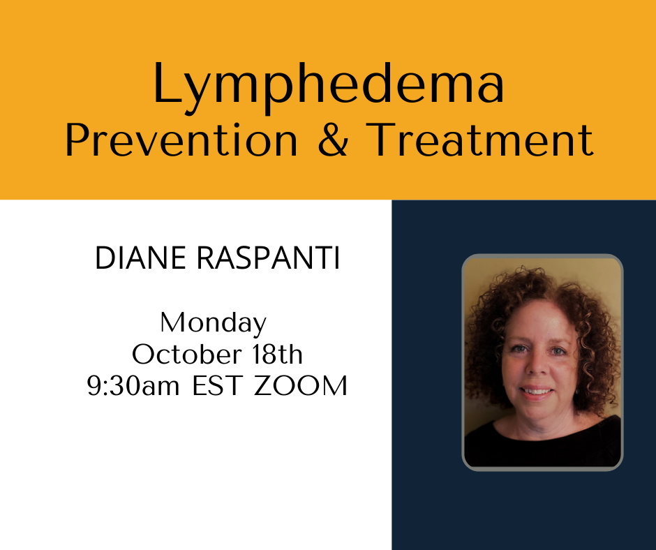 graphic of Diane Raspanti and information about her lecture on Lymphedema: prevention and Treatment to be held on Oct. 18, 2021