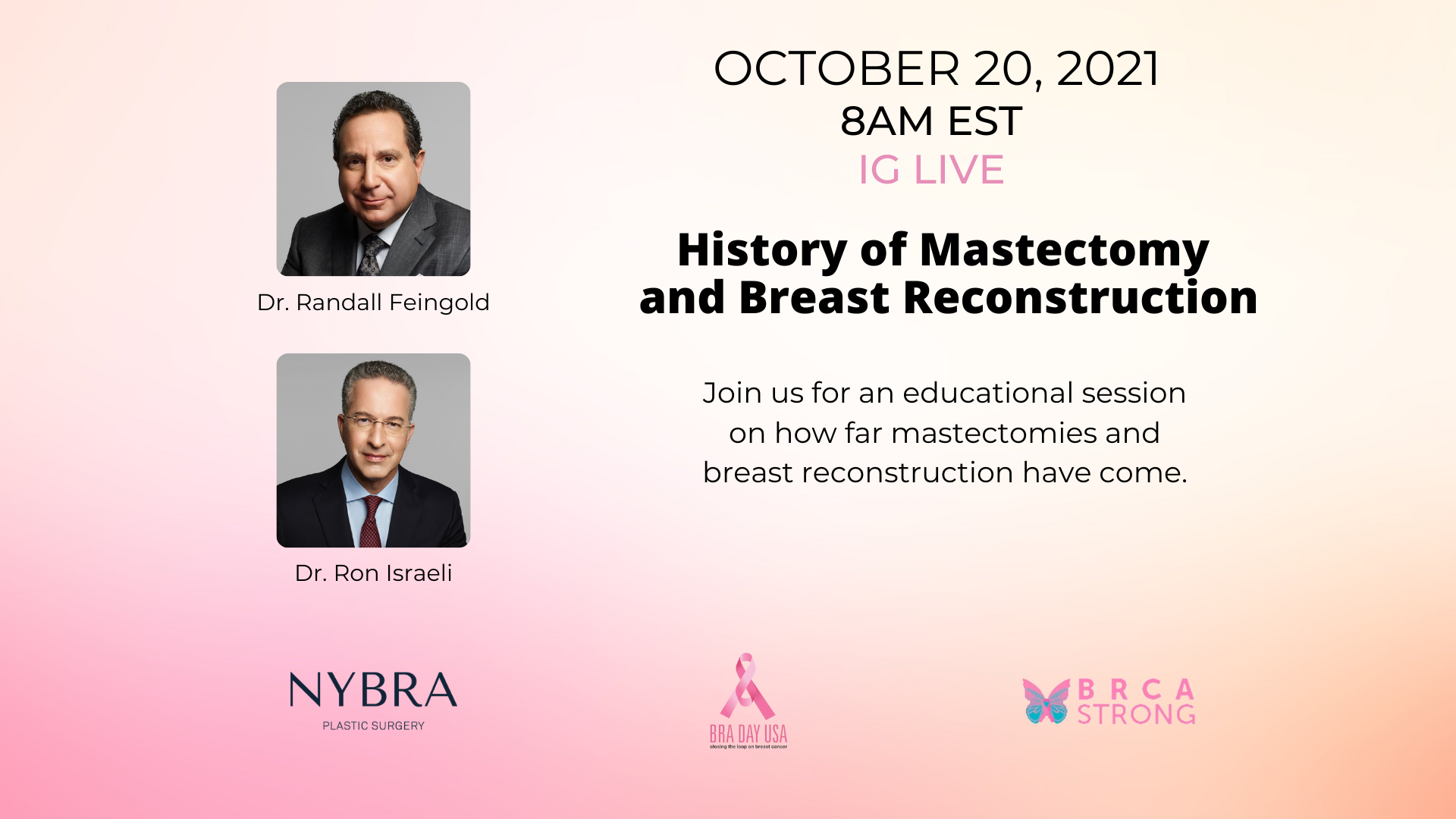 BRA Day promo graphic with thumbnail images of Dr. Feingold and Dr. Israeli for their discussion on History of Mastectomy and Breast Reconstruction.
