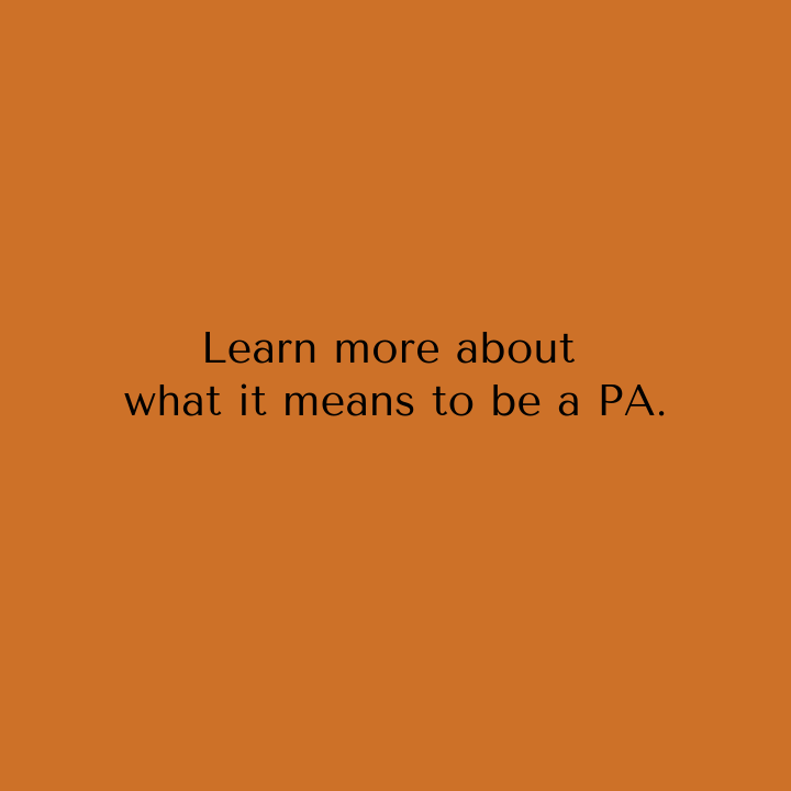 Yellow color box with Learn more about what it means to be a PA.